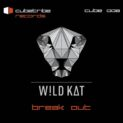 W!LD KAT – Break Out (incl. Remixe)
